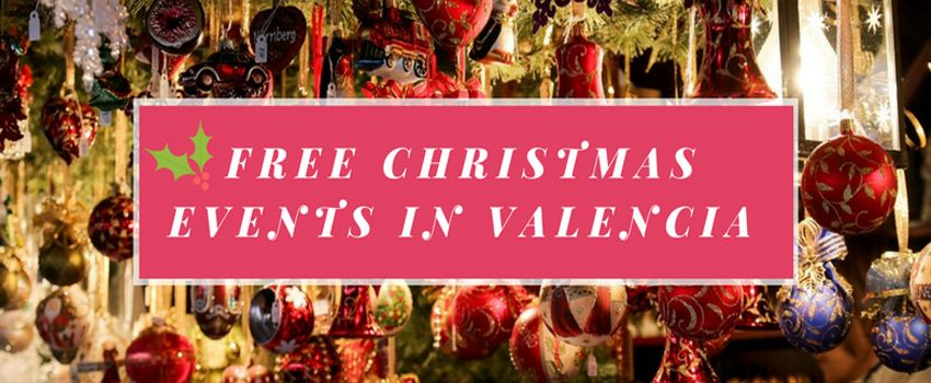Christmas Holidays Pictures.Free Events In Valencia During The Christmas Holidays El